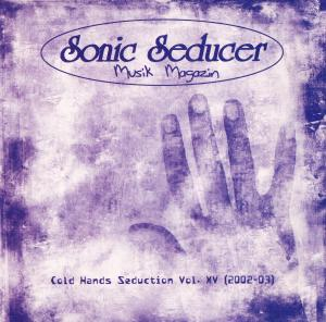 Sonic Seducer - Cold Hands Seduction Vol. 15 (2002-03) - Cover