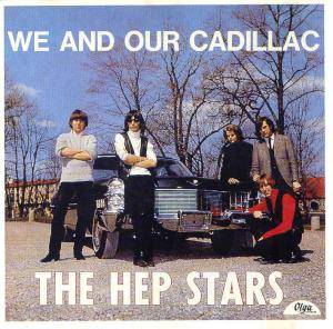 Cover - Hep Stars, The: We And Our Cadillac