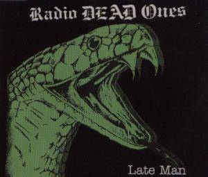 Cover - Radio Dead Ones: Late Man