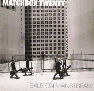 Matchbox Twenty: Exile On Mainstream - Cover
