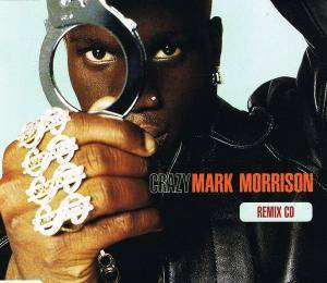 Cover - Mark Morrison: Crazy