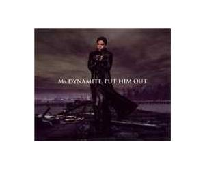 Cover - Ms. Dynamite: Put Him Out