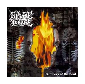 Cover - Severe Torture: Butchery Of The Soul / A Taste For Butchery