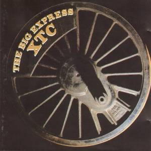 Cover - XTC: Big Express, The