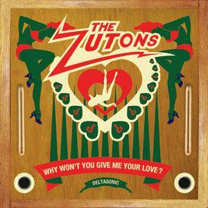 The Zutons: Why Won't You Give Me Your Love? - Cover