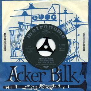 Mr. Acker Bilk & His Paramount Jazz Band: That's My Home / My Bucket's Got A Hole In It - Cover