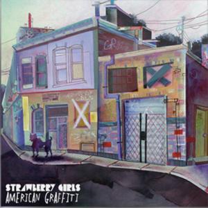 Strawberry Girls: American Graffiti - Cover