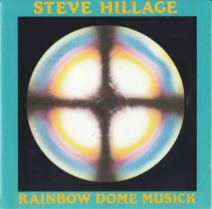 Steve Hillage: Rainbow Dome Musick - Cover