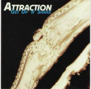 Cover - Attraction: Get Up 'n' Shake