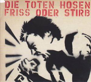 Die Toten Hosen: Friss Oder Stirb (Single-CD) - Bild 1