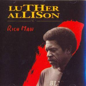 Luther Allison: Rich Man - Cover
