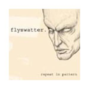 Cover - Flyswatter: Repeat In Pattern