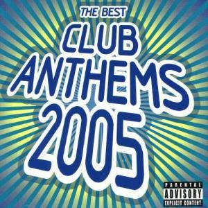 Best Club Anthems 2005, The - Cover