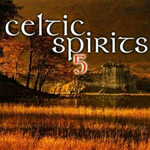 Cover - Relativity: Celtic Spirits 5