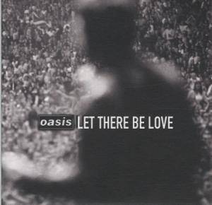 Oasis: Let There Be Love (Promo-Single-CD) - Bild 1