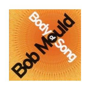 Bob Mould: Body Of Song - Cover