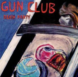 Cover - Gun Club, The: Death Party