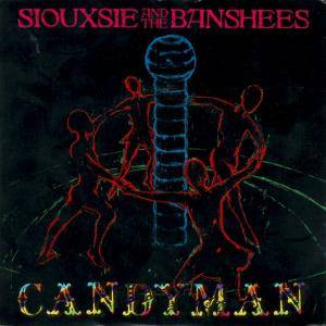 Siouxsie & The Banshees: Candyman - Cover
