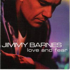 Cover - Jimmy Barnes: Love And Fear