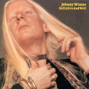 Cover - Johnny Winter: Still Alive And Well
