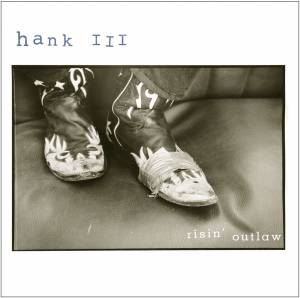 Cover - Hank Williams III: Risin' Outlaw