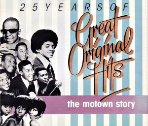 25 Years Of Great Original Hits - The Motown Story - Cover