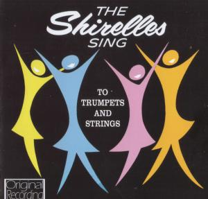 Shirelles, The: Shirelles Sing To Trumpets And Strings, The - Cover