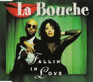 Cover - La Bouche: Fallin' In Love
