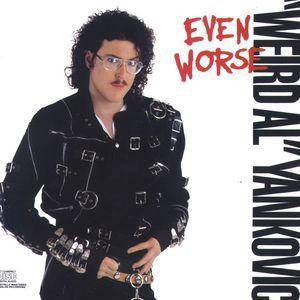 """Weird Al"" Yankovic: Even Worse (CD) - Bild 1"