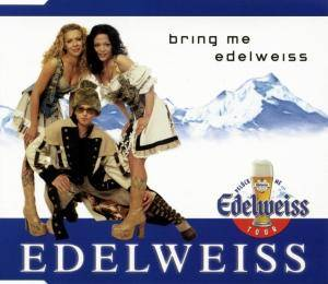 Cover - Edelweiss: Bring Me Edelweiss