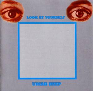 Cover - Uriah Heep: Look At Yourself
