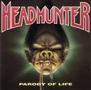 Headhunter: Parody Of Life (CD) - Bild 1