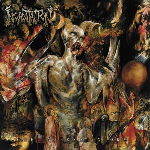 Cover - Incantation: Infernal Storm, The