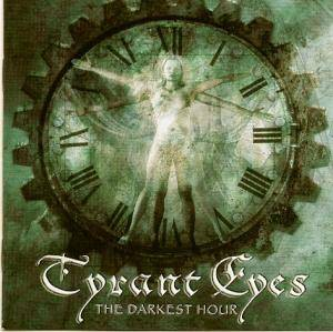Tyrant Eyes: Darkest Hour, The - Cover