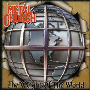 Metal Church: Weight Of The World, The - Cover