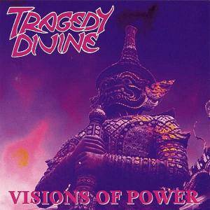Tragedy Divine: Visions Of Power (CD) - Bild 1