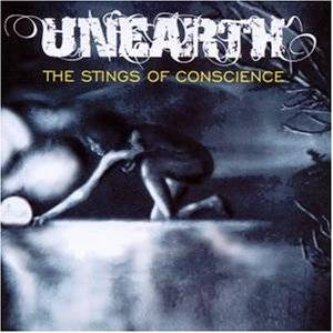 Cover - Unearth: Stings Of Conscience, The