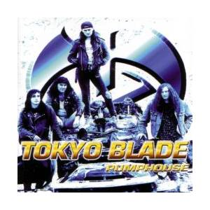 Cover - Tokyo Blade: Pumphouse