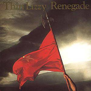 Thin Lizzy: Renegade - Cover