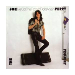 The Joe Perry Project: I've Got The Rock'n'Rolls Again - Cover