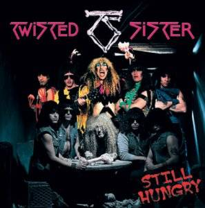 Twisted Sister: Still Hungry (CD) - Bild 1