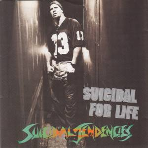 Suicidal Tendencies: Suicidal For Life - Cover