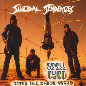 Suicidal Tendencies: Still Cyco After All These Years - Cover