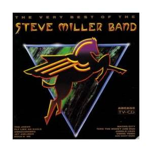 The Steve Miller Band: Very Best Of The Steve Miller Band, The - Cover