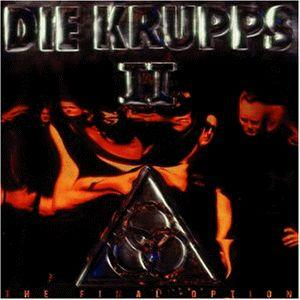 Krupps, Die: II - The Final Option - Cover