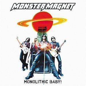 Monster Magnet: Monolithic Baby! (CD) - Bild 1