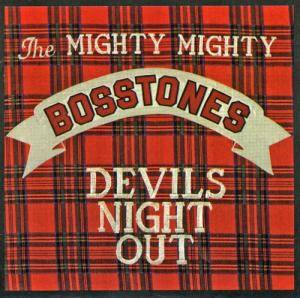 The Mighty Mighty Bosstones: Devils Night Out - Cover