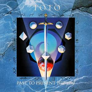 Toto: Past To Present 1977-1990 - Cover
