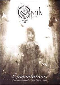 Opeth: Lamentations - Live At Shepherd's Bush Empire 2003 - Cover