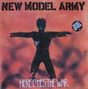 New Model Army: Here Comes The War - Cover